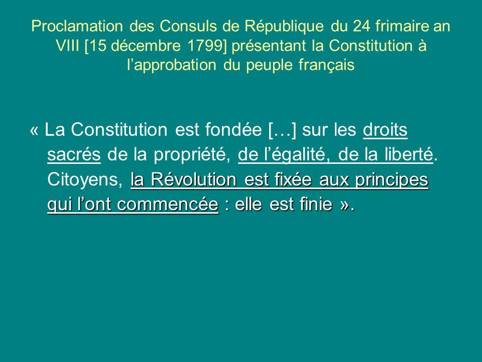 Proclamation des Consuls de République du 24 frimaire an VIII [15 décembre 1799] présentant la Constitution à l'approbation du peuple français